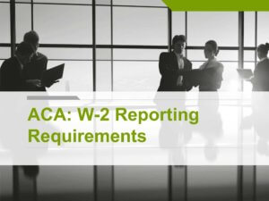 HCR W-2 Reporting Requirements Presentation