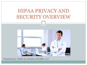 HIPAA Privacy and Security Overview Presentation