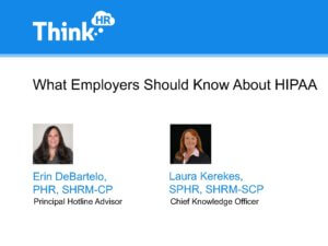 What Employers Should Know about HIPAA Slide Deck
